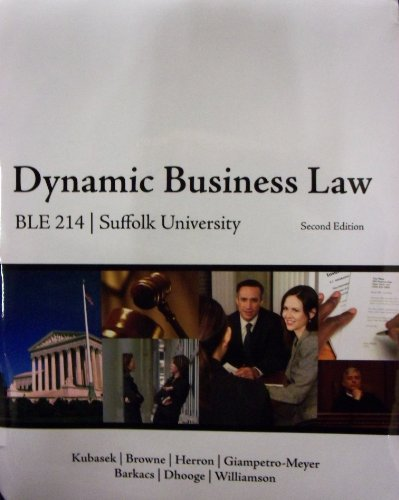 9780077778521: Dynamic Business Law (Suffolk University, BLE 214)