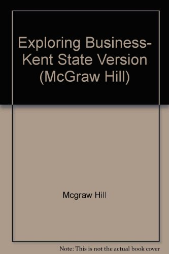9780077779535: Exploring Business- Kent State Version (McGraw Hill)