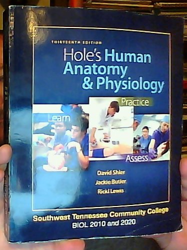 9780077779986: Hole's Human Anatomy & Physiology 13th Edition (Custom Edition for Southwest Tennessee Community College BIOL 2010 and 2020)