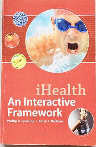 9780077781293: iHealth, An Interactive Framework