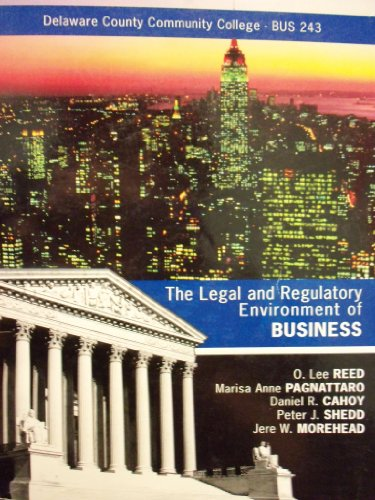 9780077784478: The Legal and Regulatory Environment of Business 16th Ed (Delaware County Community College | BUS 243)