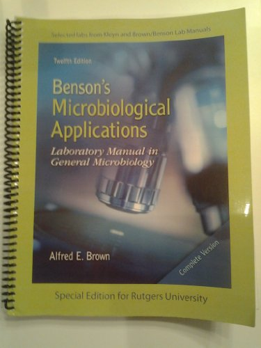 9780077798956: Benson's Microbiological Applications : Laboratory Manual in General Microbiology (A Special Edition for Rutgers University)