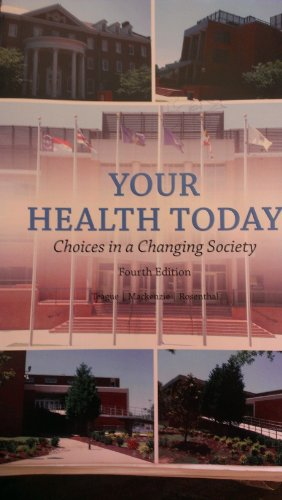 9780077802530: Your Health Today (Choices in a Changing Society) 4th Edition