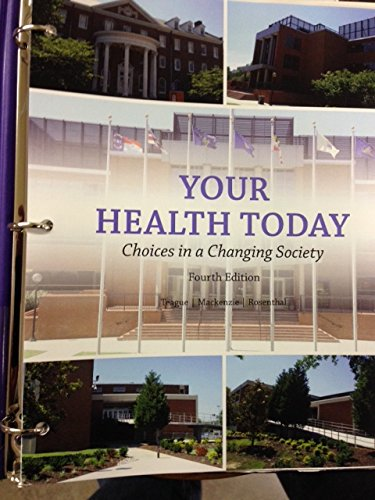 9780077802547: Your Health Today Loose Leaf Custom Edition for Virginia State U.