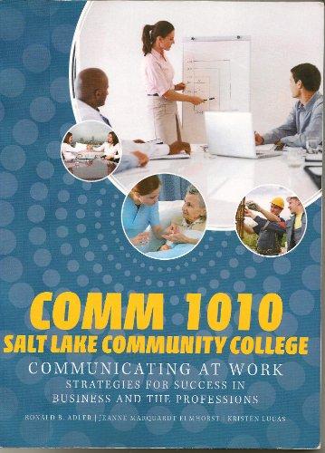 Comm 1010 Salt Lake Community College: Ronald B. Adler,