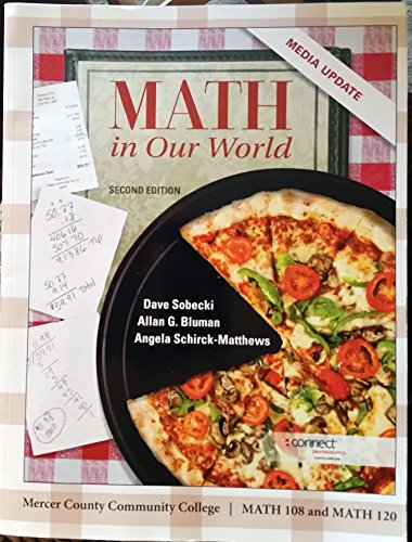 9780077804718: Math in Our World, 2nd Edition Media Update, Mercer County Community College, MATH 108 and MATH 120