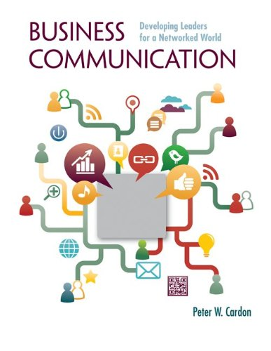 9780077804756: Business Communication: Developing Leaders for a Networked World with ConnectPlus