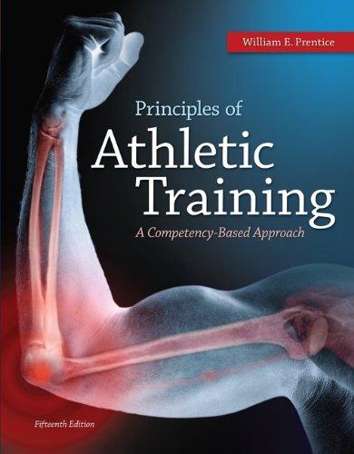 Principles of Athletic Training with Connect Plus Access Card: Prentice, William; Benson, Amanda; ...