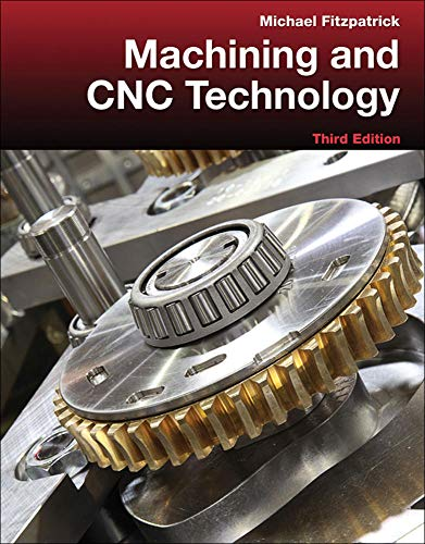 9780077805418: Machining and CNC Technology with Student Resource DVD
