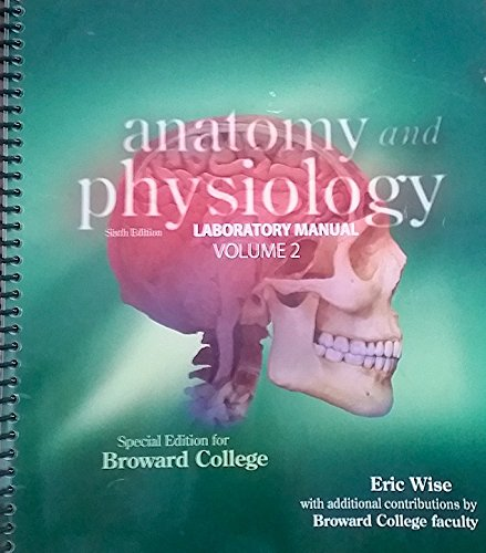 9780077806804: Anatomy and Physiology Laboratory Manual Volume 2 6th Edition Volume 2 Special Edition for Broward College