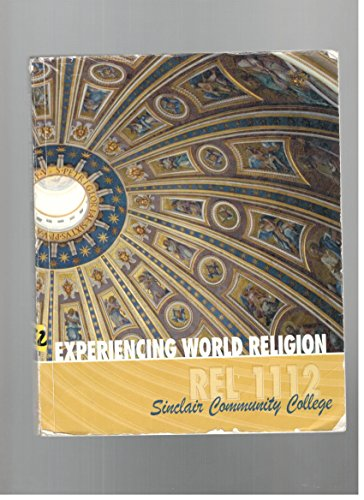 9780077807474: Experiencing World Religion, REL 1112, Sinclair Community College