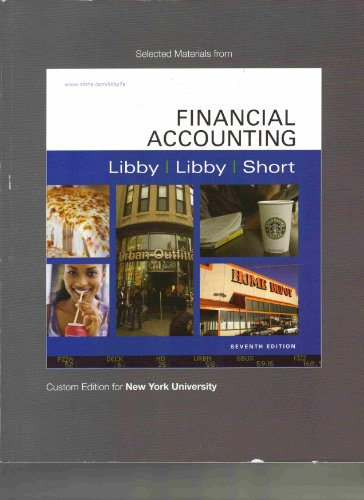 Selected Materials From Financial Accounting (Custom Edition: Robert Libby