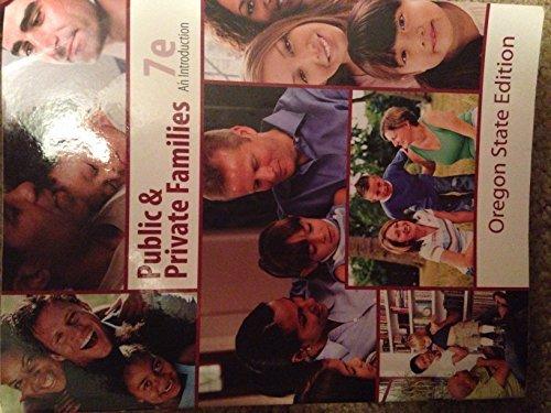 9780077812881: Public & Private families 7th edition (oregon state edition)