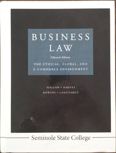 9780077816537: Business Law 15th Edition the Ethical, Global, and E-commerce Environment Seminole State College