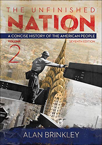 9780077818630: The Unfinished Nation, Volume 2 with Connect Plus Access Code: A Concise History of the American People