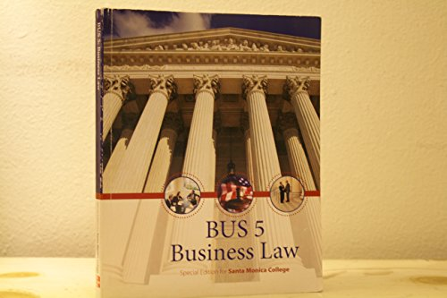 9780077819231: Business Law BUS 5 Santa Monica College Edition