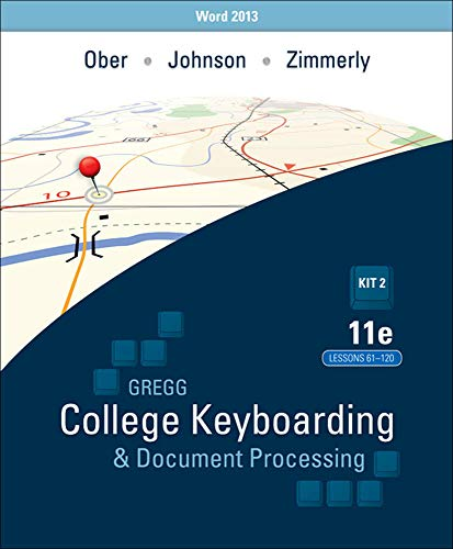 9780077819262: Gregg College Keyboarding & Document Processing: Kit 2: (Lessons 61-120) w/ Word 2013 Manual