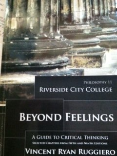 9780077820046: Beyond Feelings Riverside City College Philosophy 11 (A Guide to Critical Thinking)