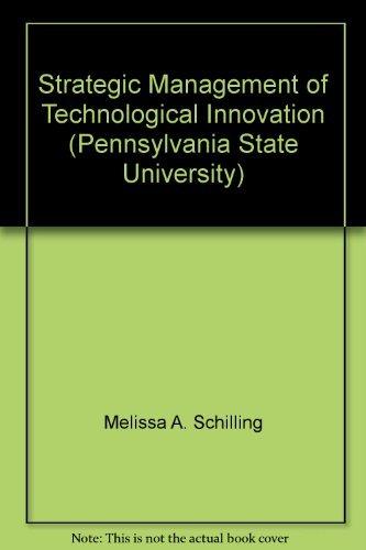 9780077825898: Strategic Management of Technological Innovation (Pennsylvania State University)
