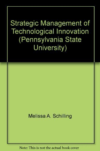 9780077825898: Strategic Management of Technological Innovation (Pennsylvania State University)