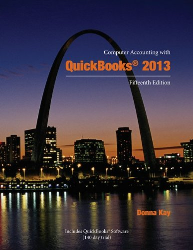 9780077826840: Computer Accounting with QuickBooks 2013 [With 2 CDROMs]