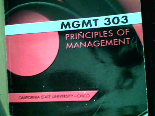 9780077829445: MGMT 303 PRINCIPLES OF MANAGEMENT (Management: :Eading & Collaborating in a Competitive World, 10e)