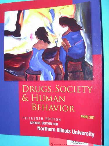 9780077831332: Drugs, Society & Human Behavior (Special Edition for Northern Illinois University)