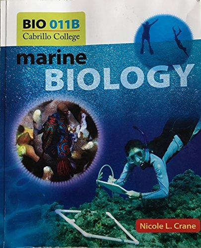 Marine Biology for BIO 011B Cabrillo College: Crane, Nicole L.