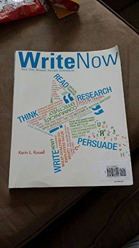 Write Now Read. Think. Research. Persuade. Communicate.: Karin L. Russell