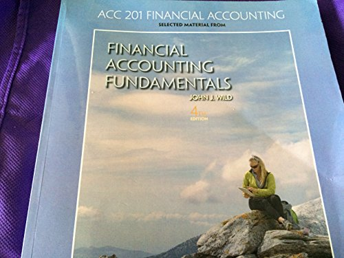 Financial Accounting Fundamentals 4th Edition West Chester University: John J. Wild