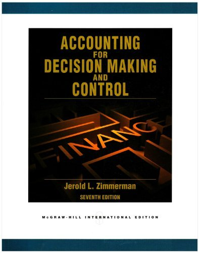 9780077839550: Accounting for Decision Making and Control 7th (Seventh) Edition byZimmerman