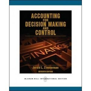 9780077839550: Accounting for Decision Making and Control 7th Edition