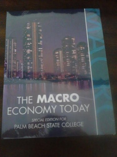 9780077843472: The Macro Economy Today Special Edition for Palm Beach State College