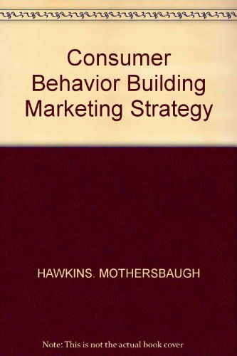 9780077843915: Consumer Behavior Building Marketing Strategy