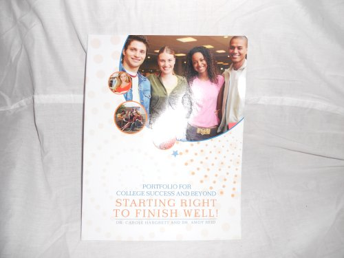 9780077846312: Portfolio For College Success And Beyond STARTING RIGHT TO FINISH WELL!