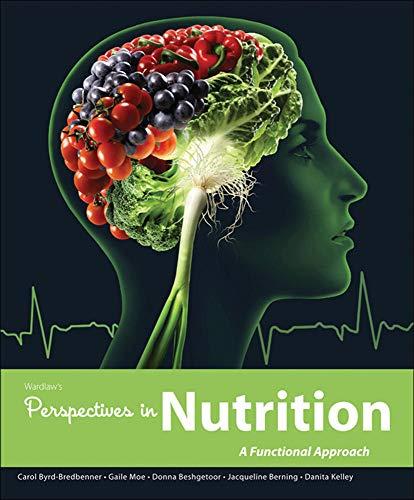 Loose Leaf Version of Perspectives in Nutrition: Byrd-Bredbenner Professor PhD.