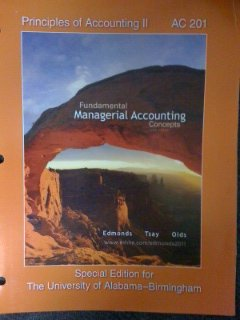 9780077847692: Principles of Accounting II - AC 201 - Fundamental Managerial Accounting Concepts - Special Edition for the University of Alabama - Birmingham