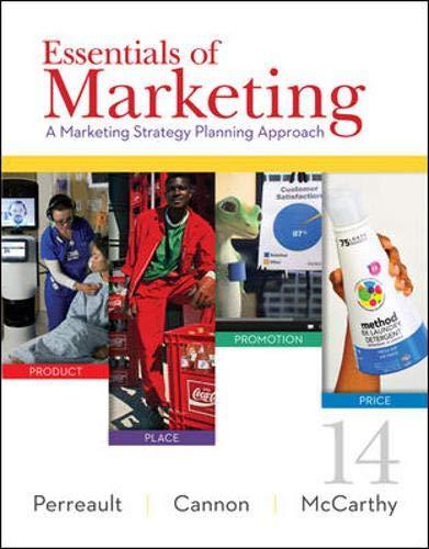 Essentials of Marketing: A Marketing Strategy Planning: Perreault, Jr., William;