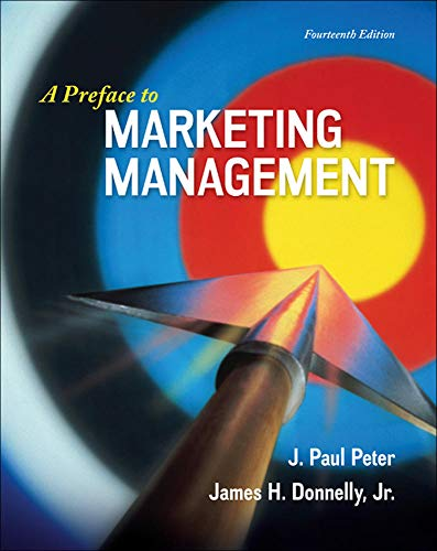 9780077861063: A Preface to Marketing Management (Irwin Marketing)