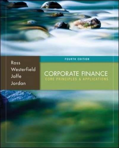 Corporate Finance: Core Principles and Applications: Ross, Stephen, Westerfield,