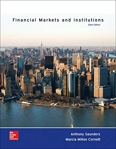 Financial Markets and Institutions (The Mcgraw-Hill /: Saunders, Anthony; Cornett,