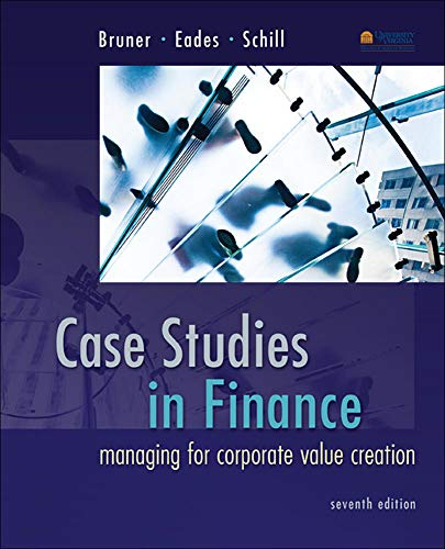 9780077861711: Case Studies in Finance: Managing for Corporate Value Creation (Mcgraw-hill/Irwin Series in Finance, Insurance and Real Estate)