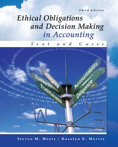 9780077862213: Ethical Obligations and Decision-Making in Accounting: Text and Cases