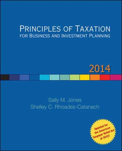 9780077862312: Principles of Taxation for Business and Investment Planning, 2014 Edition