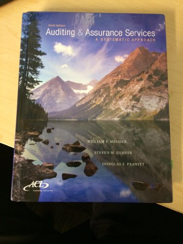 Auditing and Assurance Services: A Systematic Approach: William F Messier