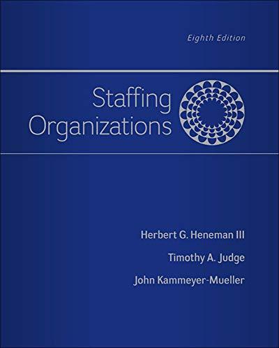 9780077862411: Staffing Organizations