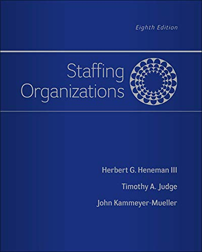 Staffing Organizations (Irwin Management): Heneman III, Herbert;