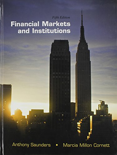 Financial Markets and Institutions, 5th edition + Connect Access Card: Saunders, Anthony; Cornett, ...