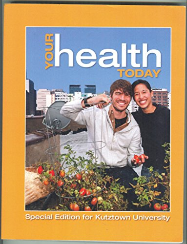 9780077894887: Your Health Today (Special Edition for Kutztown University)