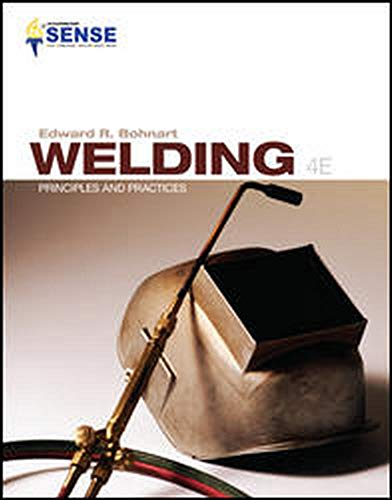 9780077898434: Welding: Principles & Practices + Workbook for Use with Welding: Principles and Practices